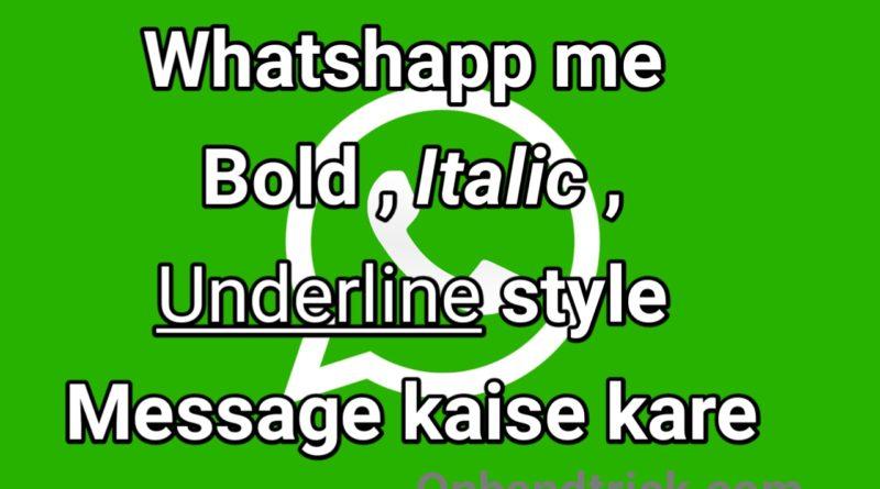 Whatsapp Me Message Bold, Italic , Strikethrough Kaise likhe