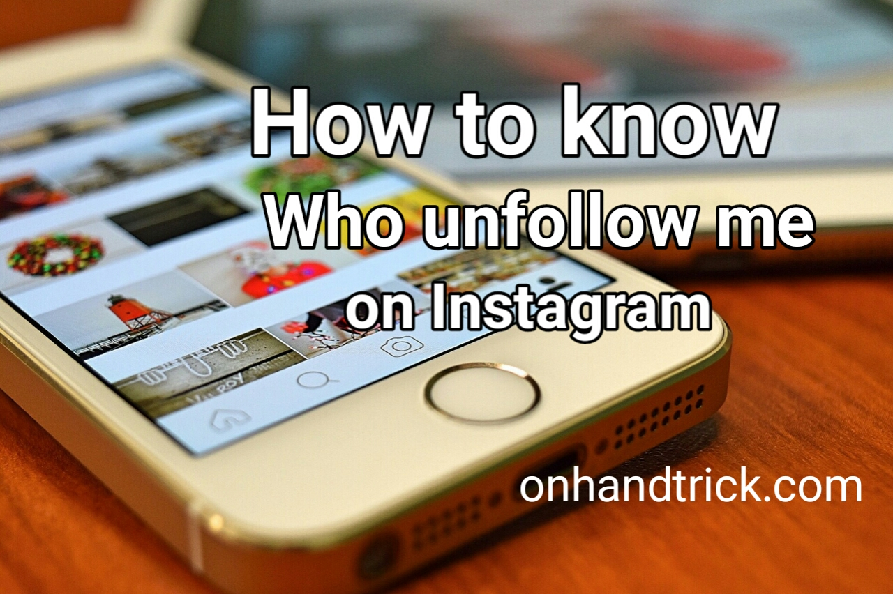 Kaise Check kare Instagram Unfollower trick