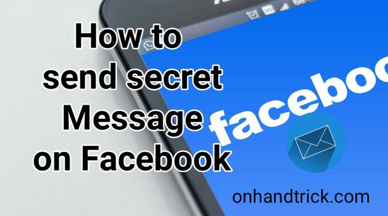 Facebook Secret Message