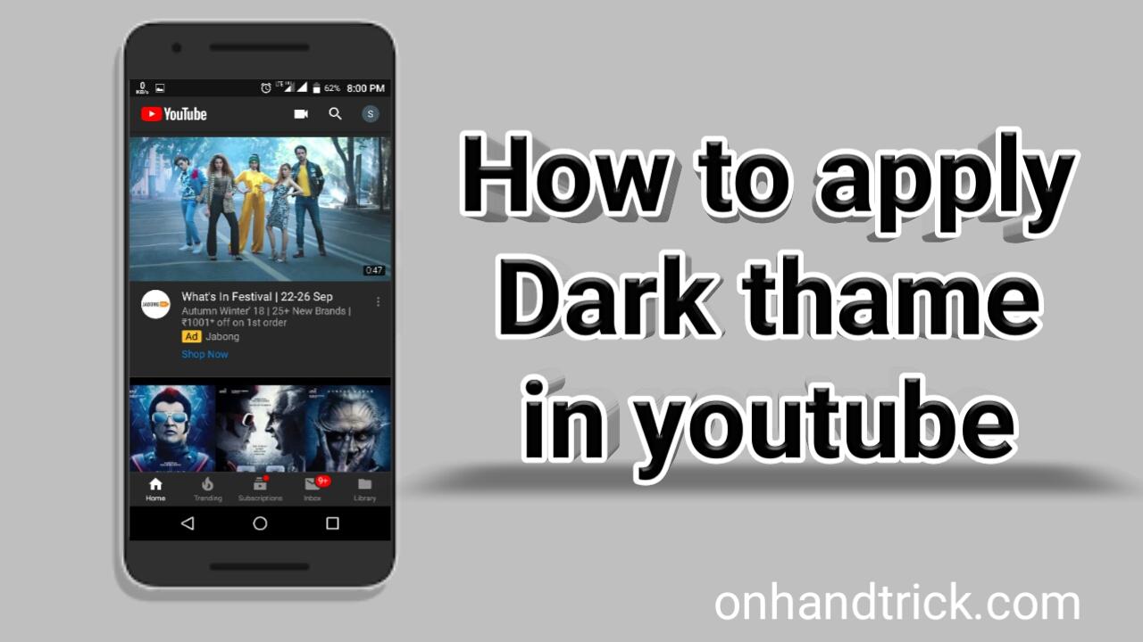 Youtube Me Dark Thame Kaise Apply Kare