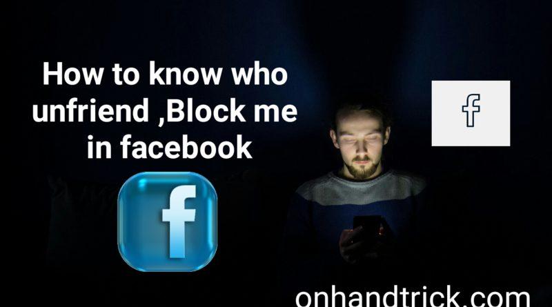 Facebook Par Apko Kisne Unfriend /Block Kiya Hai Kaise Jane