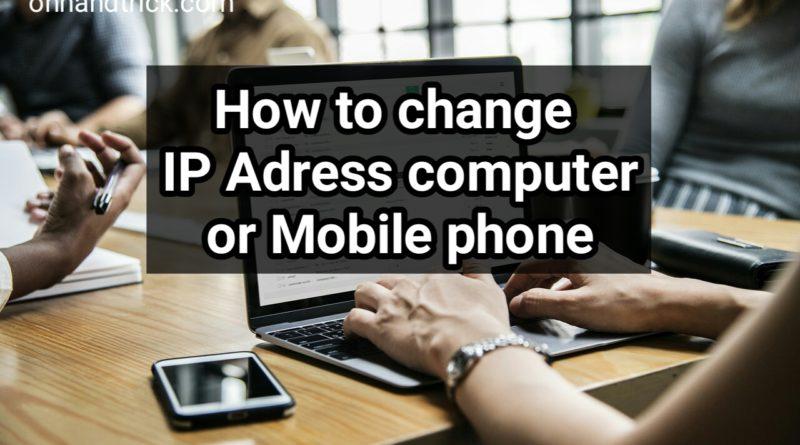 Computer mobile Ip Adress Change /Hide kaise kare