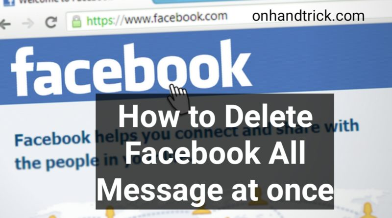 delete all facebook meassage at once