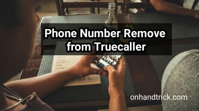 truecaller se number kaise delete kare