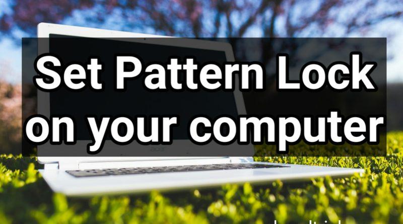 Computer Me Pattern Lock Kaise Set Kare
