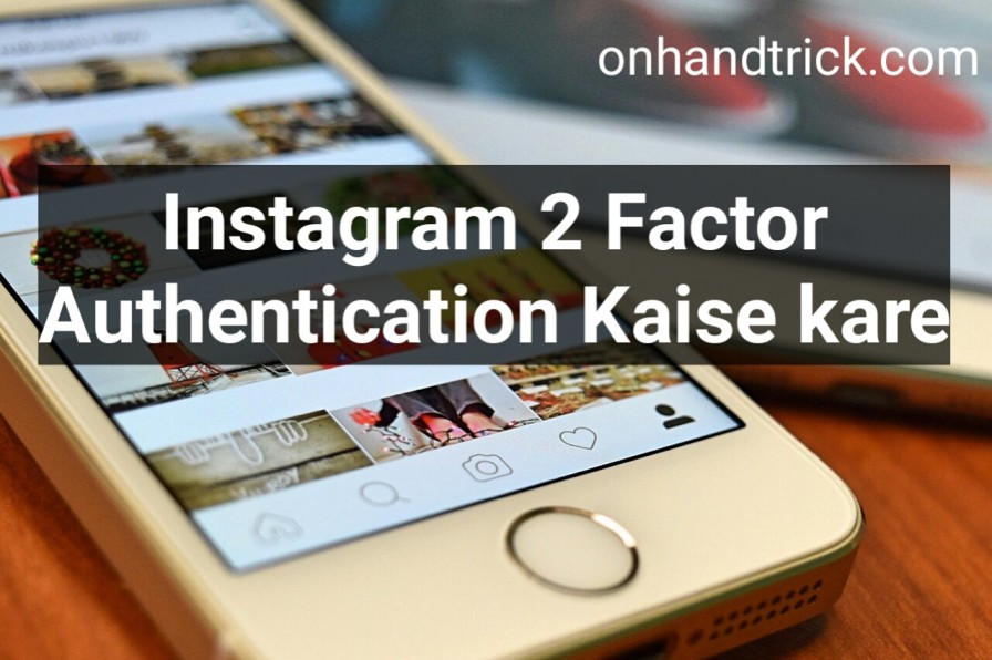 Instagram Two Factor Authentication Kaise Kare
