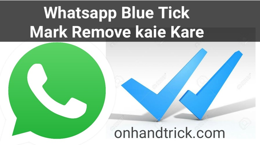 Whatsapp Blue Tick Disable Kaise Kare