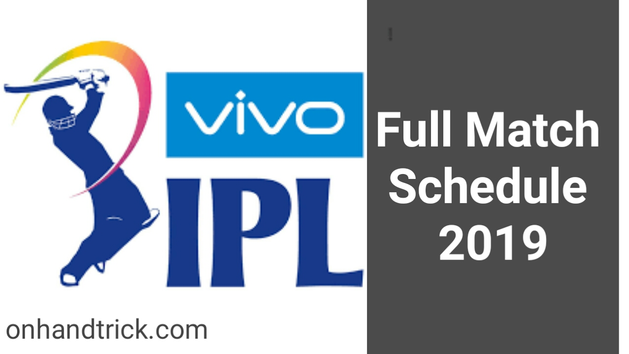 VIVO IPL 2019 TIME TABLE