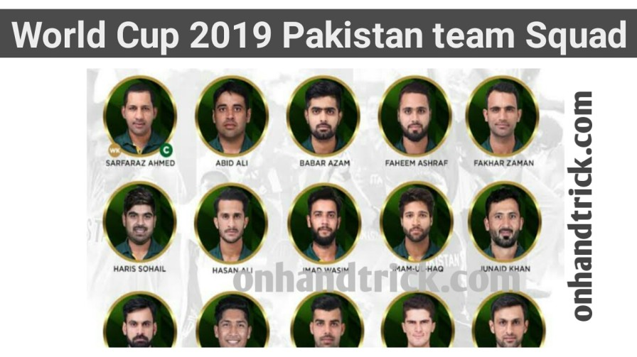 World Cup 2019 Pakistan Team Player List and Captain