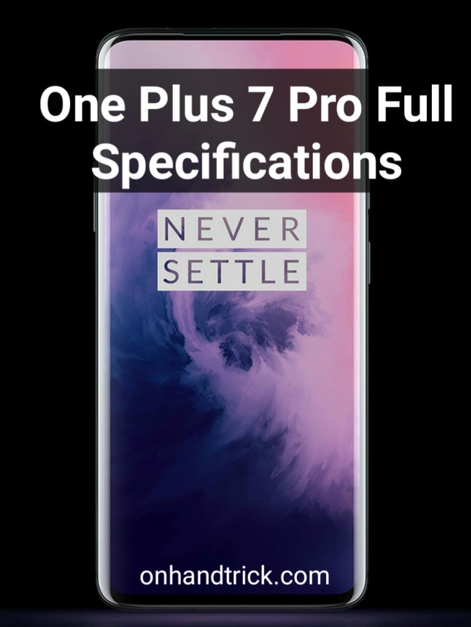 One Plus 7 Pro-Full Specification,Price and Features