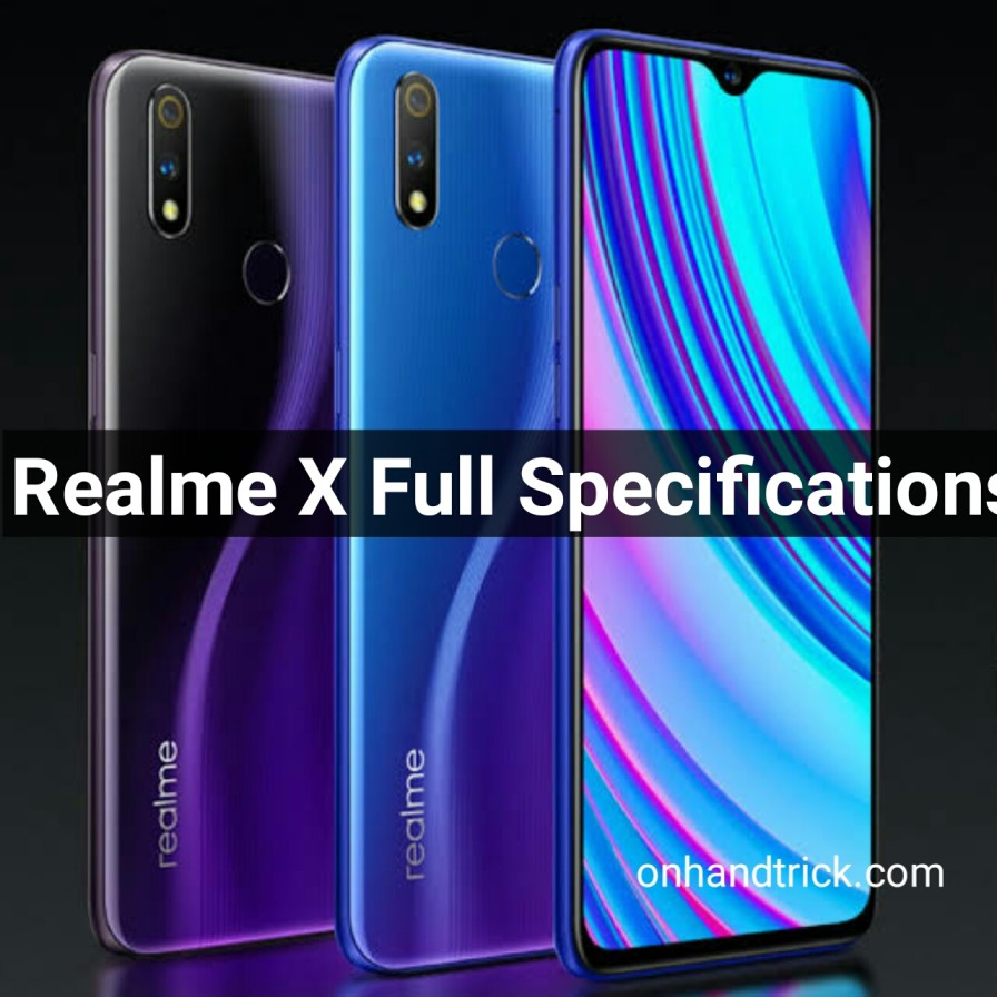 Realme X-Full Specification