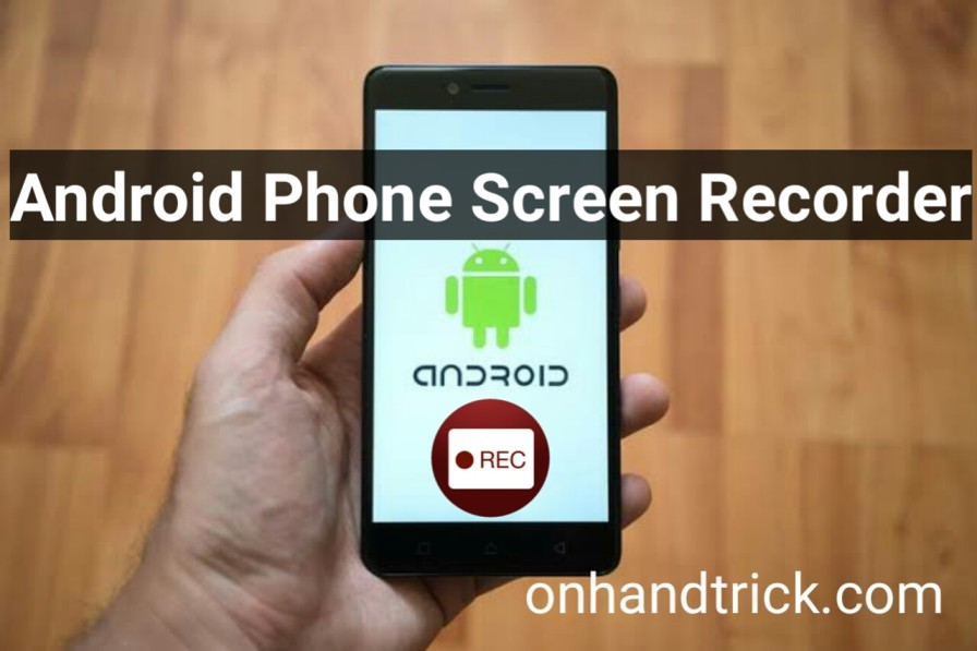 Android Phone Screen Record kaise kare