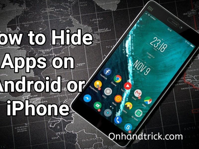 How to Hide Apps on Android or Iphone